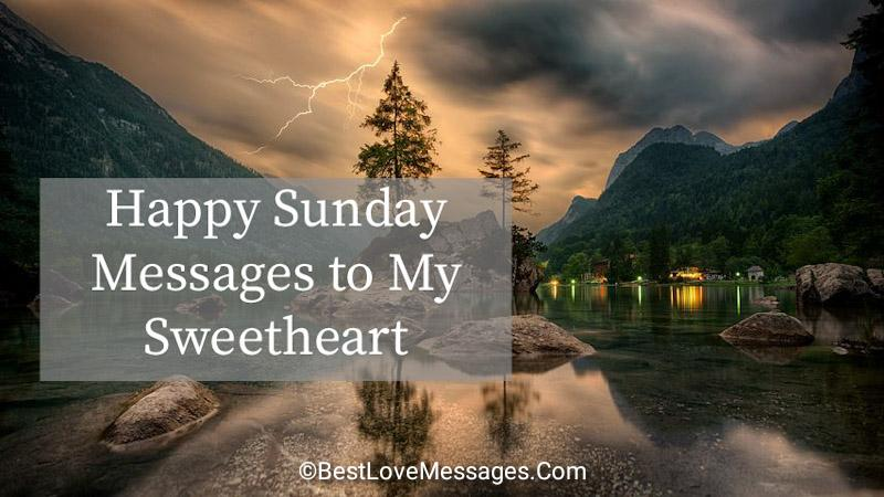 Happy Sunday Messages to My Sweetheart