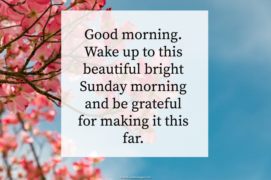 Sunday Good Morning Messages and Wishes