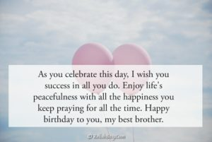 Beautiful Birthday Wishes to a Brother