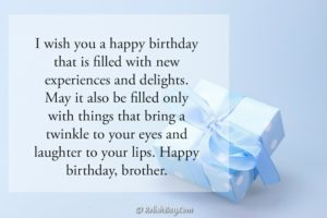 Lovely Beautiful Birthday Wishes to a Brother