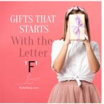 """Best Gifts That Start With The Letter """"F"""""""