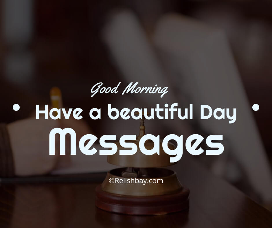Have a Beautiful Day Messages Image