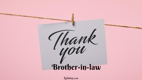 Thank You Brother-In-Law Messages of Gratitude