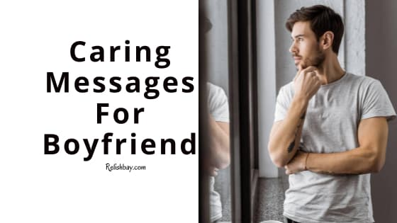 Cute Caring Messages For Boyfriend